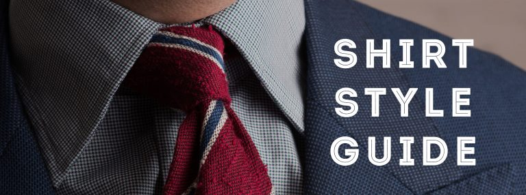 A Guide On How To Choose A Man's Shirt Style
