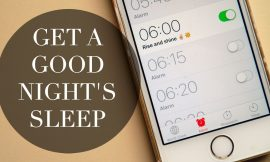 Sleeping Habits – How You Can Get Better Nights Sleep