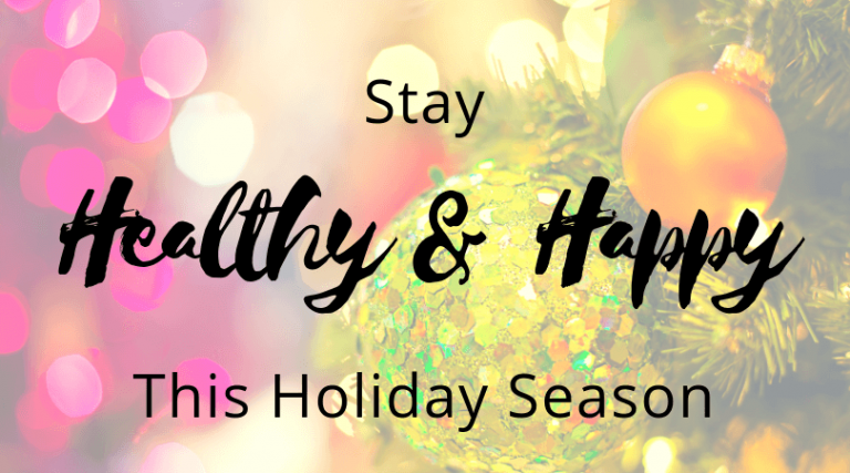 Five Ways to Have a Healthier Holiday Season