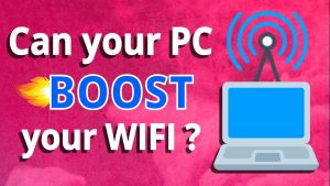 wifi boosting tips for pc